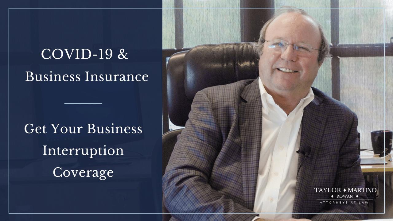 COVID-19 Business Interruption Coverage